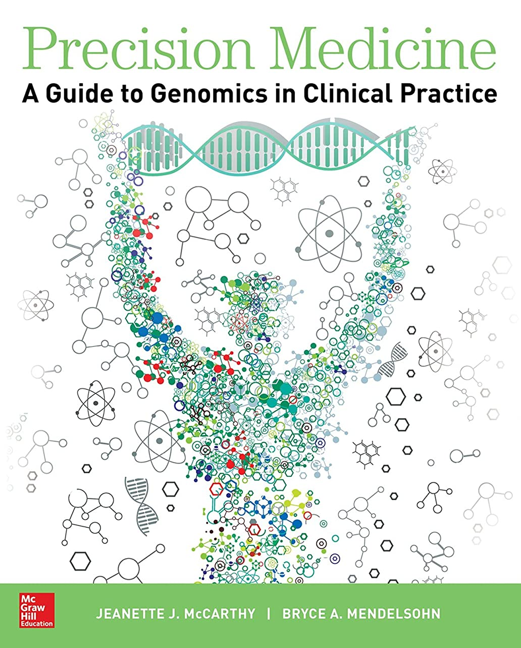 願う日常的にブロンズPrecision Medicine: A Guide to Genomics in Clinical Practice
