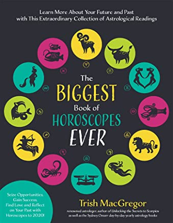 6ad522e35 The Biggest Book of Horoscopes Ever: Astrological Readings That Guide,  Inspire, Explain the