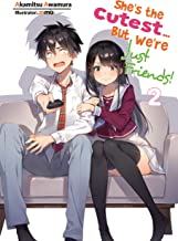 She's the Cutest... But We're Just Friends! Volume 2