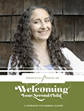 Welcoming Your Second Child: A Workshop with Barbara Olinger