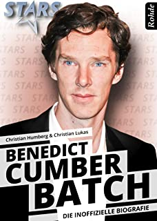 Benedict Cumberbatch - Die inoffizielle Biografie (German Edition)
