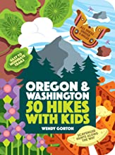 50 Hikes with Kids: Oregon and Washington (English Edition)