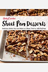 Sheet Pan Desserts: Delicious Treats You Can Make with a Sheet, 13x9 or Jelly Roll Pan (Betty Crocker Cooking) Kindle Edition