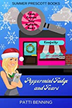 Peppermint Fudge and Fears (Candy Covered Cozy Mysteries Book 1)
