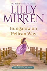 Bungalow on Pelican Way (Emerald Cove Book 3) Kindle Edition