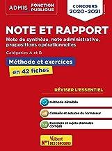 Livres Note et rapport - Méthode et exercices - Concours de catégories A et B - L'essentiel en fiches - Note de synthèse, note administrative, propositions opérationnelles - Concours 2020-2021 PDF