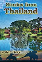 Stories from Thailand - Fictional Tales from Pattaya nightlife and bars in Thailand's favourite playground