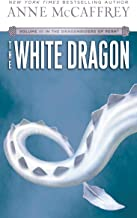 The White Dragon: Volume III of The Dragonriders of Pern (English Edition)