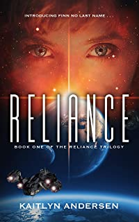 Reliance: Book One of the Reliance Trilogy