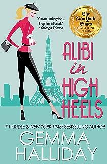 Alibi In High Heels (High Heels Mysteries book #4): a Humorous Romantic Mystery