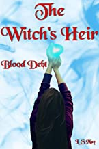 Blood Debt (The Witch's Heir Book 2)