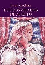 Los convidados de agosto (Biblioteca Era) (Spanish Edition)