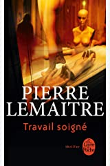 Travail soigné (Thrillers) Format Kindle