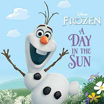 Frozen:  A Day in the Sun (Disney Storybook (eBook)) (English Edition)