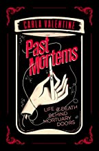 Past Mortems: Life and death behind mortuary doors (English Edition)