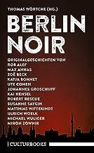Berlin Noir: Ein literarisches Städteporträt (CulturBooks-Noir-Reihe) (German Edition)