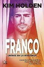 Franco: Unidos en la distancia (Bright Side nº 3) (Spanish Edition)
