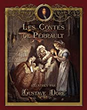 Les Contes de Perrault illustrés par Gustave Doré (French Edition)