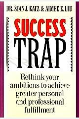 Success Trap Kindle Edition