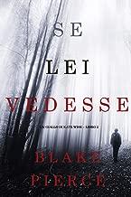 Se lei vedesse (Un giallo di Kate Wise – Libro 2) (Italian Edition)