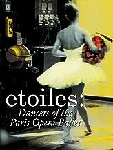 Etoiles - Dancers of the Paris Opera Ballet (English Subtitled) (English Subtitled)