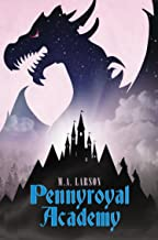 Pennyroyal Academy by M.A. Larson (16-Oct-2014) Hardcover