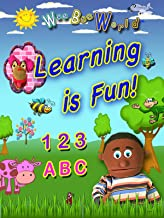 Wee Bee World: Learning Is Fun! 123, ABC