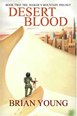 Desert Blood (The Maker's Mountain Trilogy Book 2) Kindle Edition