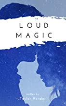 Loud Magic