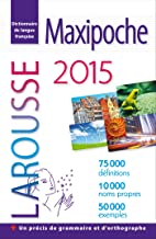 Dictionnaire francais Larousse Maxipoche plus : Edition 2016 (format integral) (French Edition)