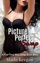Picture Perfect Swap: A First Time Wife Swap Short Story