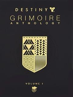 Destiny Grimoire Anthology, Vol I (Destiny Grimoire (1))