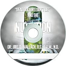 Dr. Joel Wallach's CD - Dead Doctor's Don't Lie
