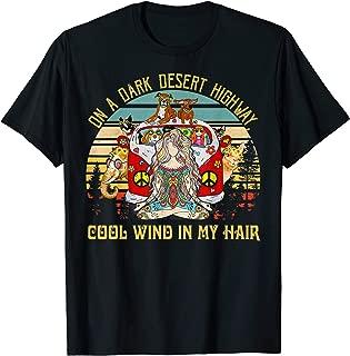 on a dark desert highway t shirt