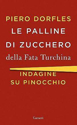 Le palline di zucchero della Fata Turchina: Indagine su Pinocchio