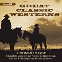 Great Classic Westerns: Unabridged Short Stories