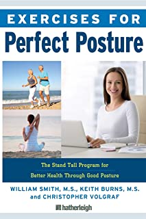 Exercises for Perfect Posture: The Stand Tall Program for Better Health Through Good Posture