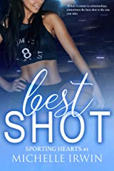 Best Shot: Sporting Hearts #1 Kindle Edition