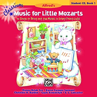 Classroom Music for Little Mozarts-Student CD Bk 1: 14 Songs to Bring out the Music in Every Young Child