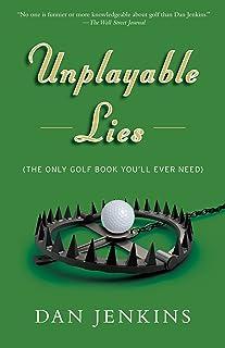 Unplayable Lies: Golf Stories (Anchor Sports)