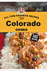 All Time Favorite Recipes from Colorado Cooks (Regional Cooks) Kindle Edition