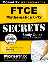 FTCE Mathematics 6-12 Secrets Study Guide: FTCE Subject Test Review for the Florida Teacher Certification Examinations
