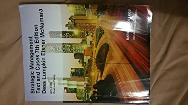 Strategic Management Text and Cases 7th Edition - Baruch Custom BPL 5100