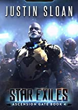 Star Exiles: Superheroes in Space (Ascension Gate Book 4)