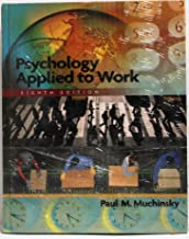 Psychology Applied to Work Eighth Edition with Study Guide
