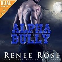 Alpha Bully: Wolf Ridge High, Book 1