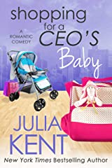 Shopping for a CEO's Baby (Shopping for a Billionaire Series Book 16) Kindle Edition