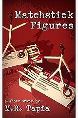 Matchstick Figures Kindle Edition