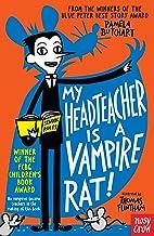 My Headteacher is a Vampire Rat (Baby Aliens, 3)