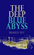 THE DEEP BLUE ABYSS Boxed Set: Robinson Crusoe, The Pirate, Moby Dick, Treasure Island, The Sea Wolf, The Red Rover, An Antarctic Mystery, Lord Jim…